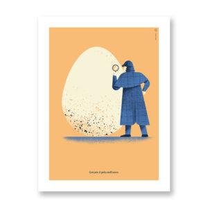 Cercare il pelo nell'uovo - illustrazione di Daniele Simonelli, Stampa Fine Art